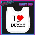 I LOVE HEART MY DUMMY WHITE BABY BIB EMBROIDERED